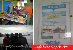 Cafe Boat Serasan